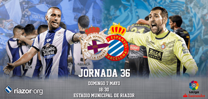 Jornada 36 Liga Santander Deportivo de La Coruña Espanyol
