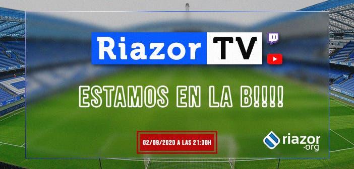 directo RiazorTV Segunda B