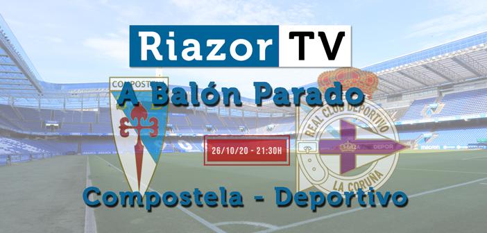 Compostela vs Deportivo