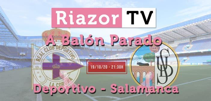 A Balón Parado Deportivo vs Salamanca