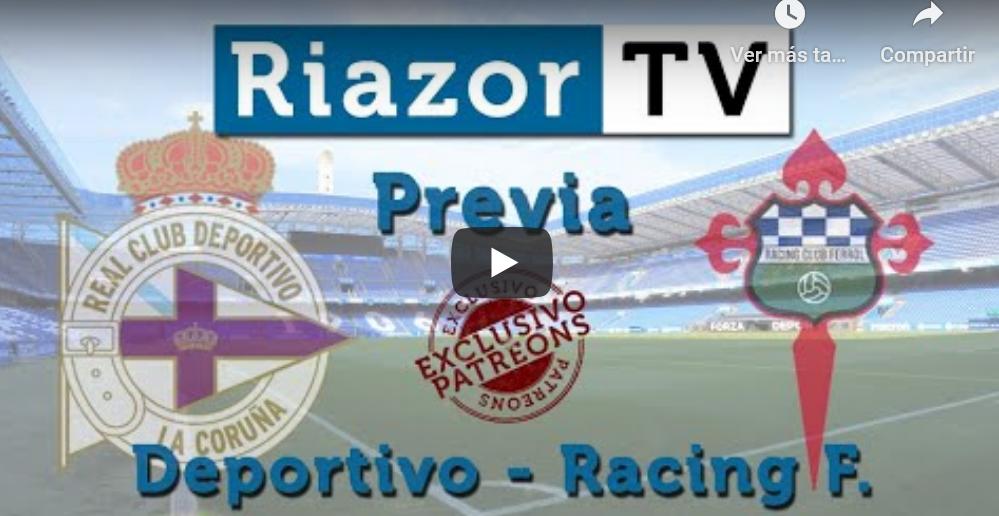 Deportivo vs Racing Ferrol