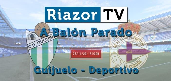 Guijuelo vs Deportivo