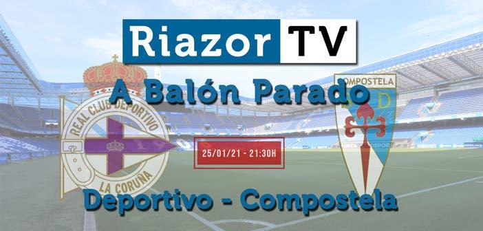 Deportivo vs Compostela