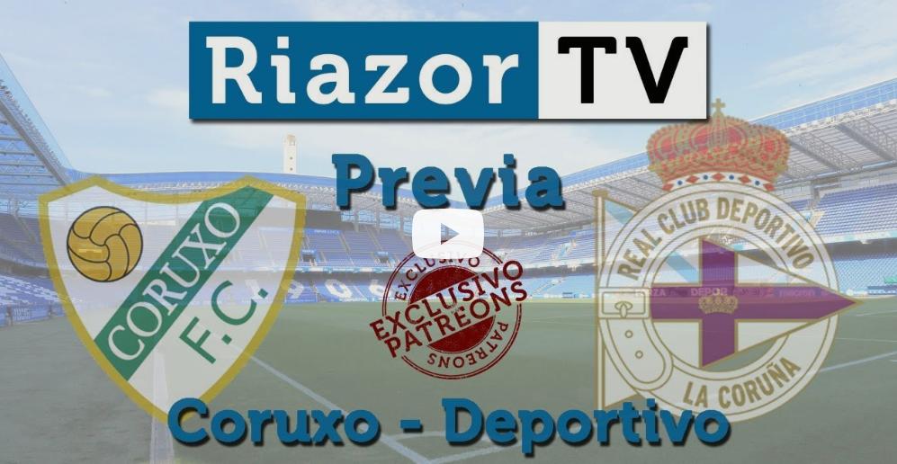 Coruxo vs Deportivo