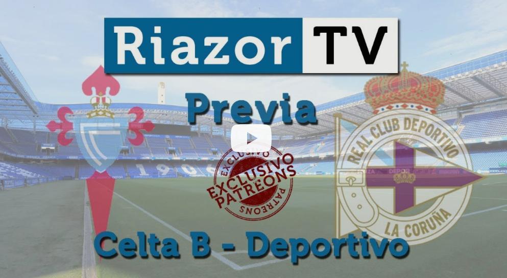 Celta B vs Deportivo