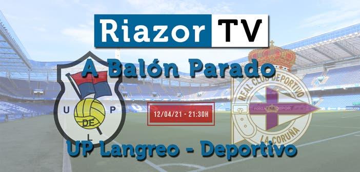 Langreo vs Deportivo