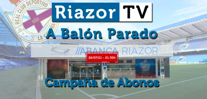 la campaña de abonos del Deportivo en directo