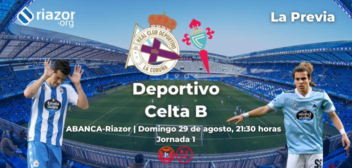 Deportivo Celta B previa