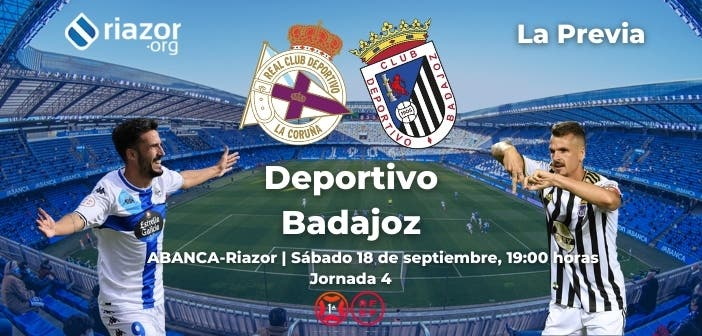 Deportivo vs Badajoz previa