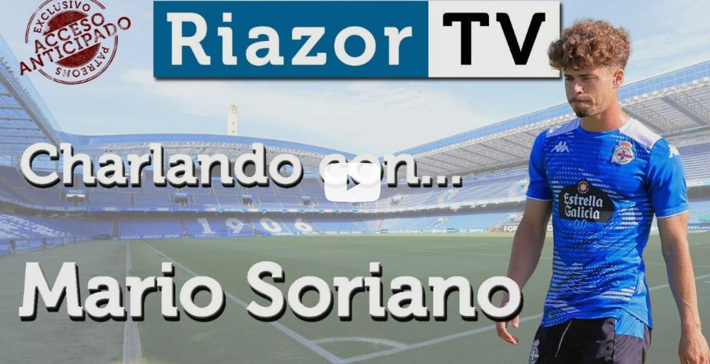 Entrevista con Mario Soriano en RiazorTV