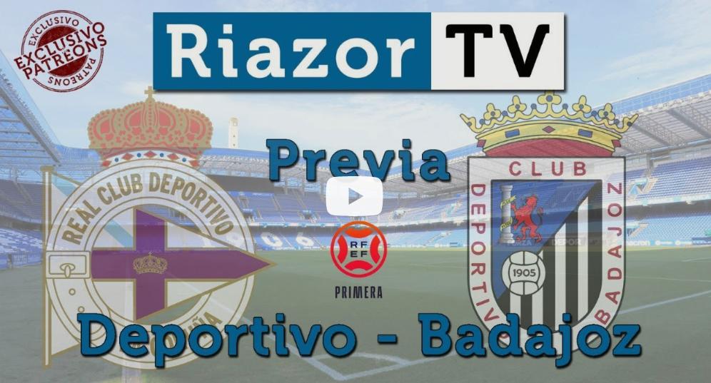 Previa del Deportivo vs Badajoz