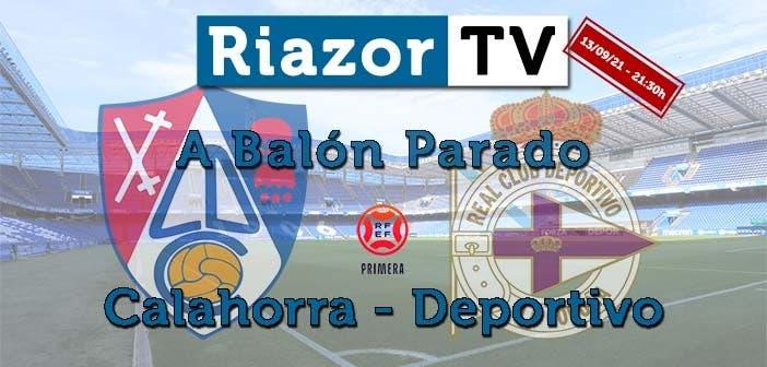 análisis Calahorra vs Deportivo en directo